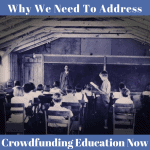 Why We Need to Address Crowdfunding Education Now