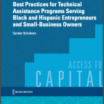 Best Practices for Technical Assistance Programs Serving Black and Hispanic Entrepreneurs and Small Business Owners, Milken Institute, SBA, Crowdfund Better, business advisors, 2018, Carolyn Schulman, PLUM, Los Angeles