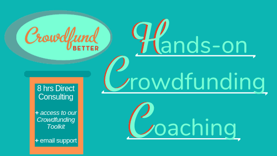 Crowdfund Better Hands-on Crowdfunding Coaching Package, Crowdfund Better, Hands-on Crowdfunding Coaching, Crowdfunding Coaching Package, crowdfunding coaching, crowdfunding strategy, crowdfunding solo, crowdfunding support, crowdfunding team, solopreneur, entrepreneur, small business crowdfunding, social enterprise crowdfunding, DIY crowdfunding
