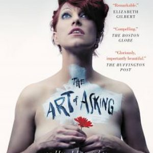 Amanda Palmer, Brene Brown, Art of Asking, crowdfunding, Crowdfund Better Bookshelf, paperback, indiebound