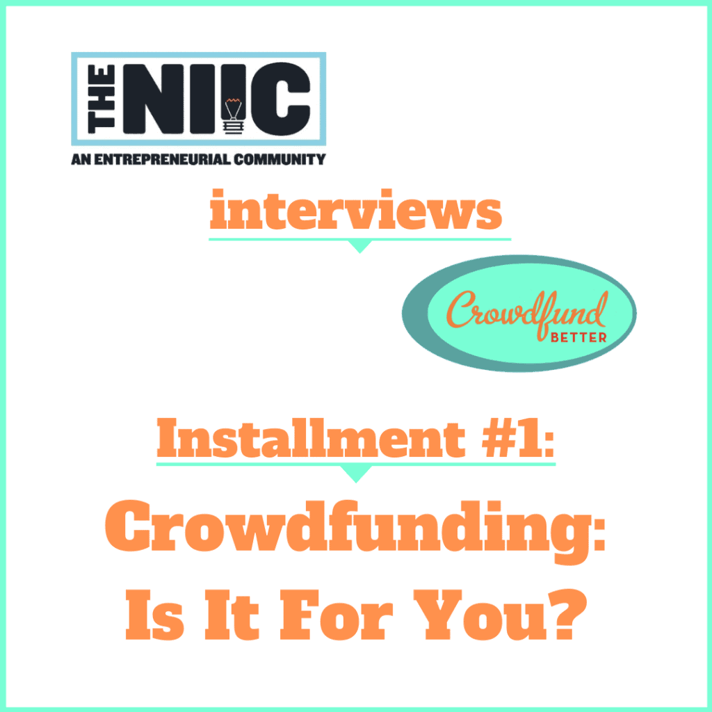 NIIC, Northeast Indiana Innovation Center, Karl R. LaPan, Kathleen Minogue, interview, women-owned business, small business owner, entrepreneurship, Hoosier, small business, startup business, business crowdfunding, crowdfunding for business