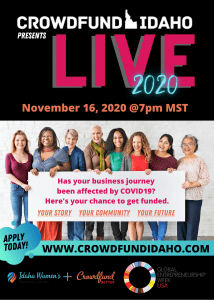 Crowdfund Idaho, Crowdfund Idaho LIVE 2020, Crowdfund Better, Idaho Women's Business Center, GEW Idaho, Global Entrepreneurial Week 2020, Idaho small business, Idaho entrepreneur, emprendedores de Idaho, empresas pequeñas de Idaho, negocios pequeõs de Idaho