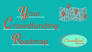 Crowdfunding Roadmap, Crowdfund Better, crowdfunding assessment, crowdfunding questionnaire