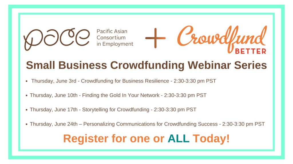 PACE LA, Pacific Asian Consortium in Engagement, Los Angeles, crowdfunding webinar, crowdfunding webinar series, Crowdfund Better, Kathleen Minogue, June 2021, crowdfunding training, crowdfunding education, crowdfunding for small business, small business crowdfunding, crowdfunding education, crowdfunding consulting